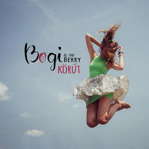 BOGI & THE BERRY: Körút