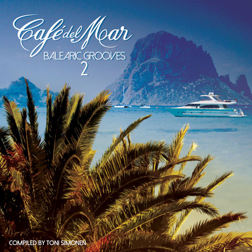 CAFÉ DEL MAR: Balearic Grooves 2