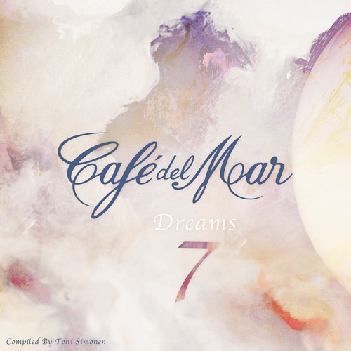 CAFÉ DEL MAR: Café del Mar Dreams 7