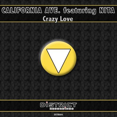 CALIFORNIA AVE feat. NITA: Crazy Love
