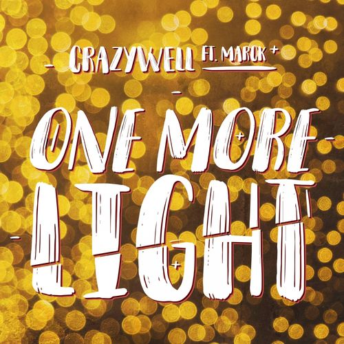 CRAZYWELL feat. MARCK: One More Light