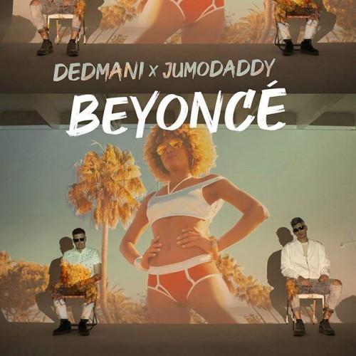 DEDMANI x JUMODADDY: Beyoncé