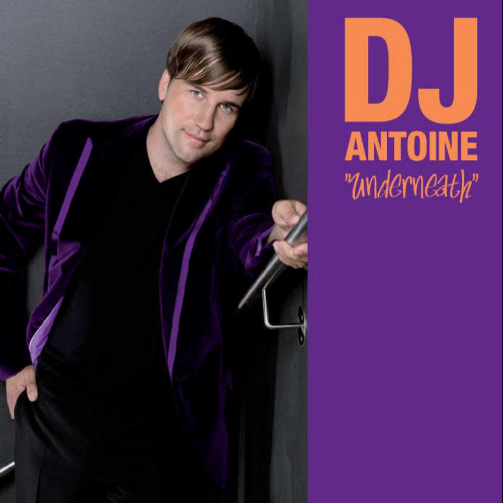 DJ ANTOINE: Underneath
