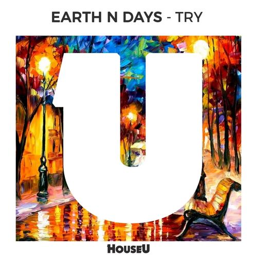 EARTH N DAYS: Try