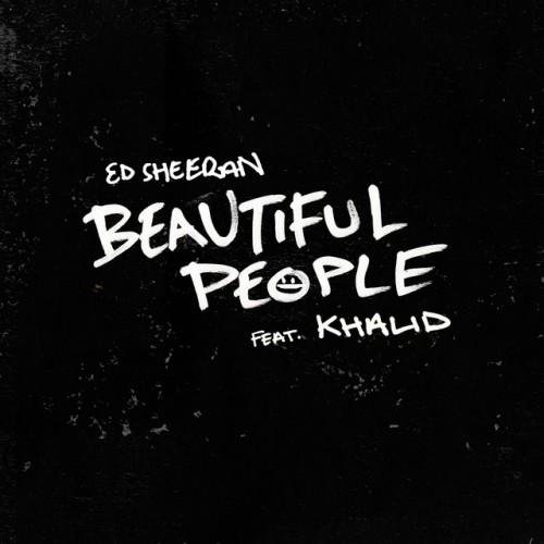 ED SHEERAN feat. KHALID: Beautiful People