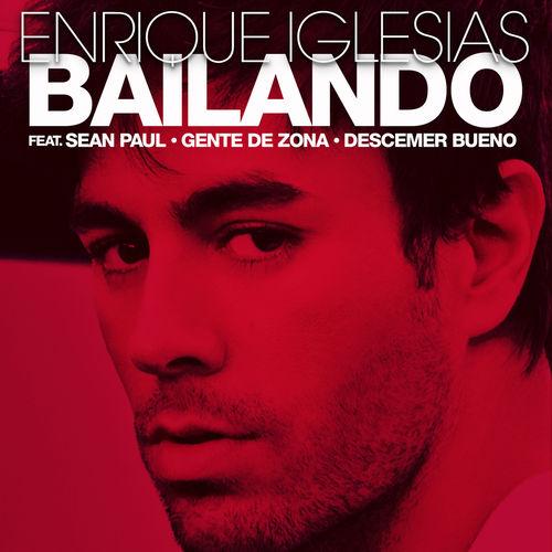 ENRIQUE IGLESIAS feat. SEAN PAUL, DESCEMER BUENO & GENTE DE ZONA: Bailando