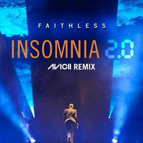 FAITHLESS: Insomnia 2.0
