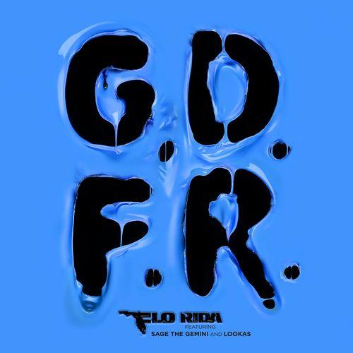 FLO RIDA feat. SAGE THE GEMINI & LOOKAS: G.D.F.R.