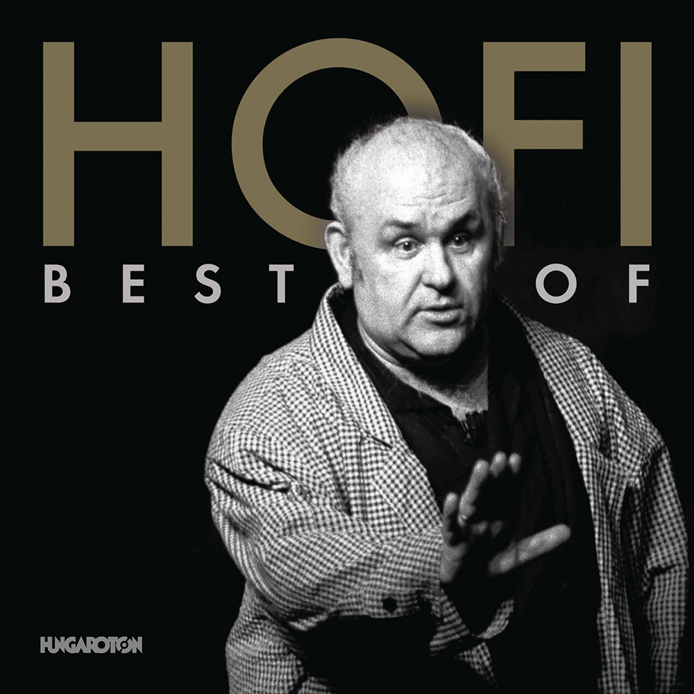 HOFI GÉZA: Best Of Hofi