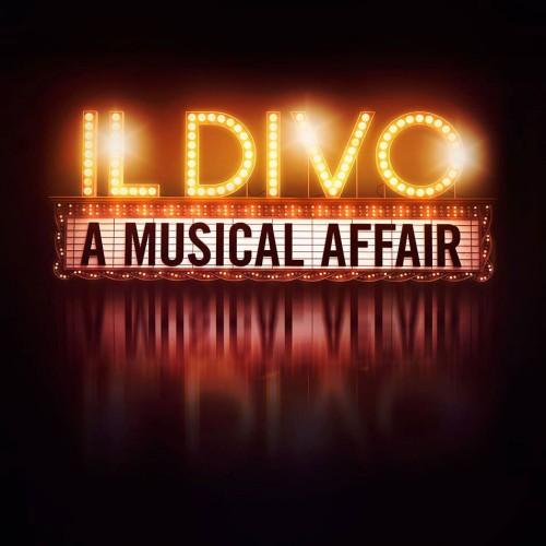 IL DIVO: A Musical Affair