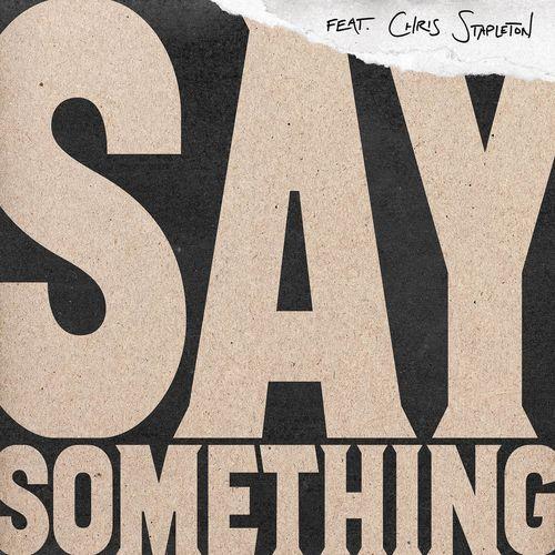 JUSTIN TIMBERLAKE feat. CHRIS STAPLETON: Say Something