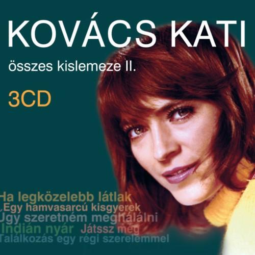 KOVÁCS KATI: Kovács Kati összes kislemeze II.