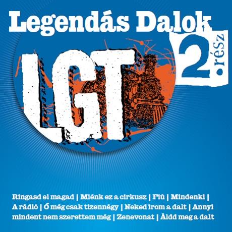 LOCOMOTIV GT: Legendás dalok 2.