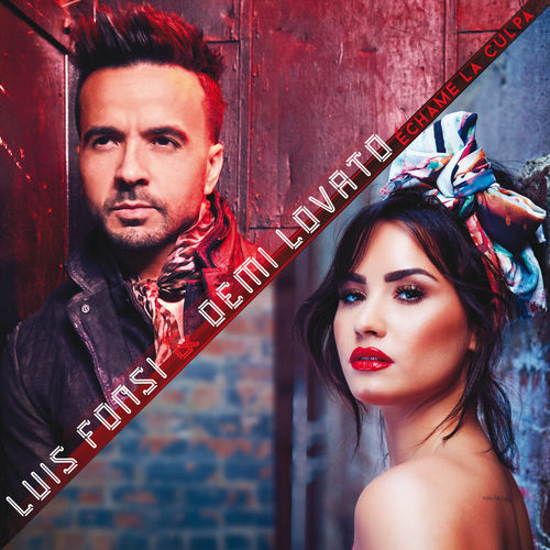 LUIS FONSI & DEMI LOVATO: Échame La Culpa (Not On You)