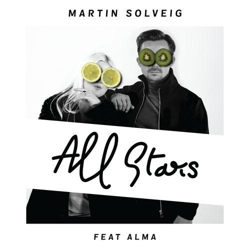 MARTIN SOLVEIG feat. ALMA: All Stars