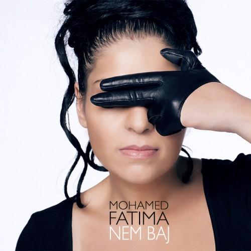 MOHAMED FATIMA: Nem baj
