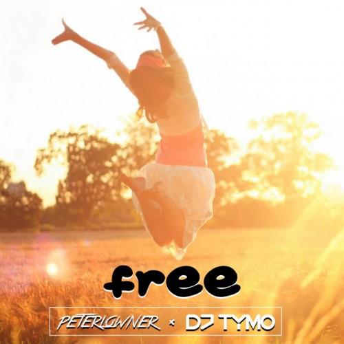 PETERLOWNER & DJ TYMO: Free