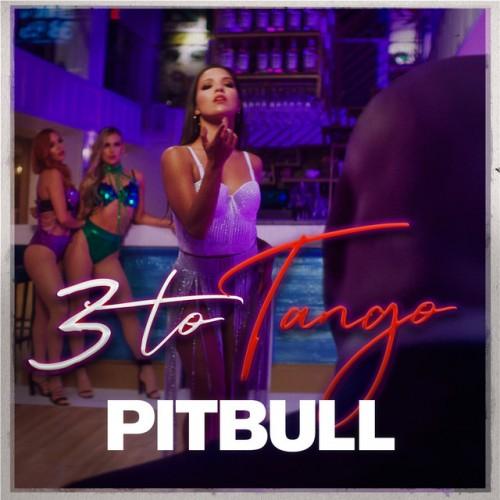 PITBULL: 3 To Tango