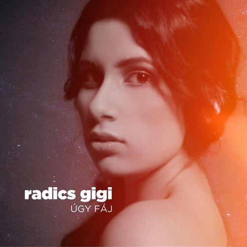 RADICS GIGI: Úgy fáj / Over You