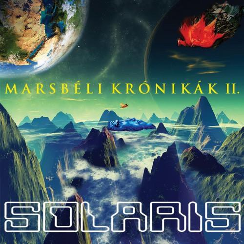 SOLARIS: Marsbeli krónikák II.