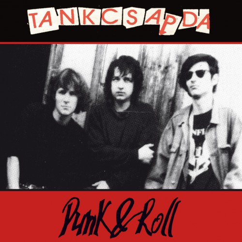 TANKCSAPDA: Punk & Roll