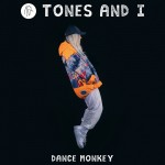TONES AND I: Dance Monkey