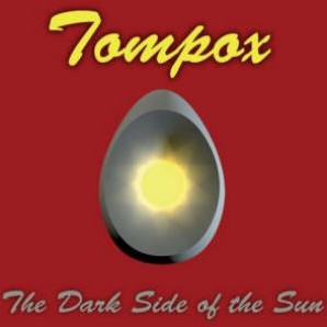 TOMPOX: The Dark Side Of The Sun
